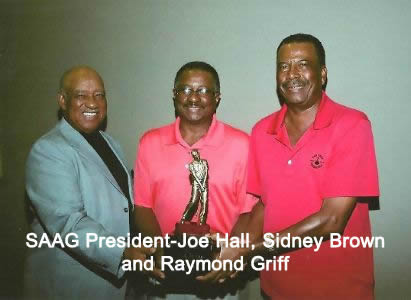 SAAG President-Joe Hall, Sidney Brown and Raymond Griff